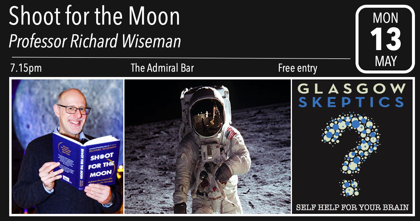 59 Seconds Richard Wiseman shoot for the moon: professor richard wiseman - glasgow skeptics